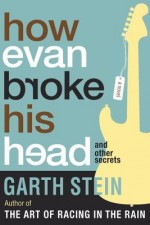 How Evan Broke His Head And Other Stories