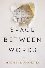 The Space Between Words